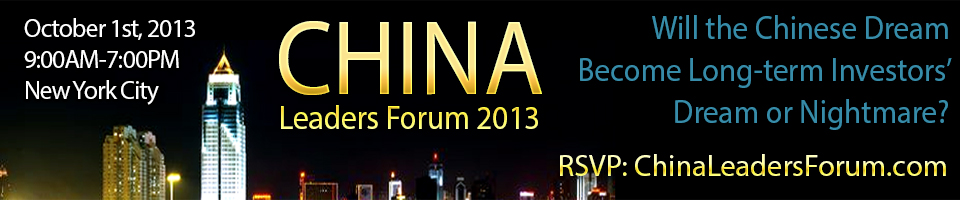 Golden Networking's China Leaders Forum 2013, Will the Chinese Dream Become Long-term Investors' Dream or Nightmare?